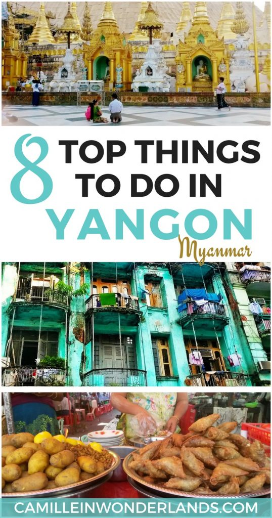 8 top things to do in Yangon Myanmar