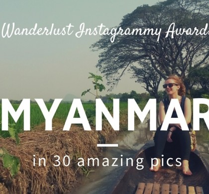 Wanderlust Instagrammy Awards: Myanmar in 30 Amazing Pictures